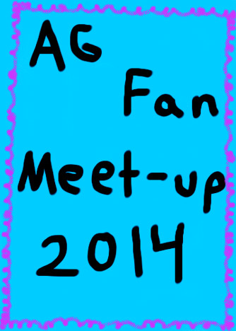 AG Fan Meet-Up 2014!